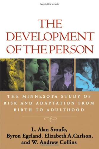 Development of the Person The Minnesota Study of Risk and Adaptation from Birth to Adulthood  2005 edition cover