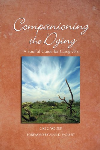 Companioning the Dying A Soulful Guide for Counselors and Caregivers N/A 9781617221491 Front Cover