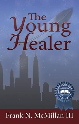 Young Healer   2012 9781934133491 Front Cover