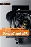 Sony A7 and A7R The Unofficial Quintessential Guide  2014 9781937538491 Front Cover