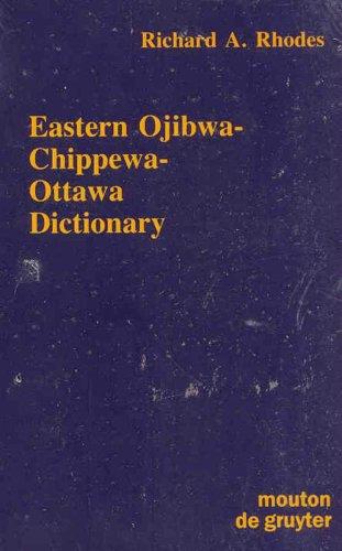 Eastern Ojibwa-Chippewa-Ottawa Dictionary   1985 edition cover