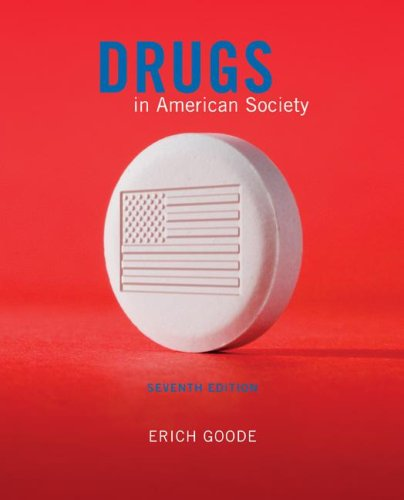 Drugs in American Society  7th 2008 edition cover