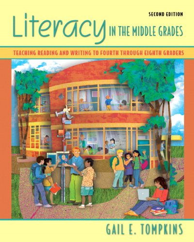 Literacy in the Middle Grades Teaching Reading and Writing to Fourth Through Eighth Graders 2nd 2010 edition cover
