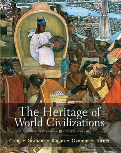 Heritage of World Civilizations, Combined Volume  5th 2012 (Revised) edition cover