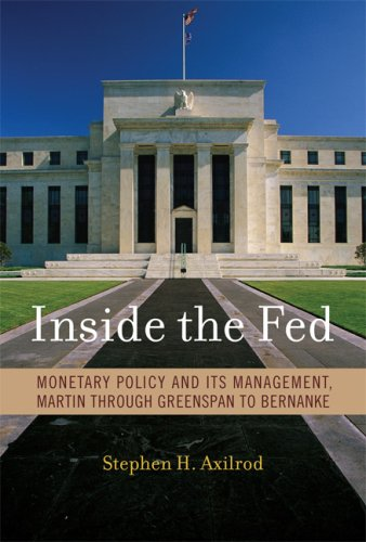 Inside the Fed Monetary Policy and Its Management, Martin Through Greenspan to Bernanke  2008 9780262012492 Front Cover