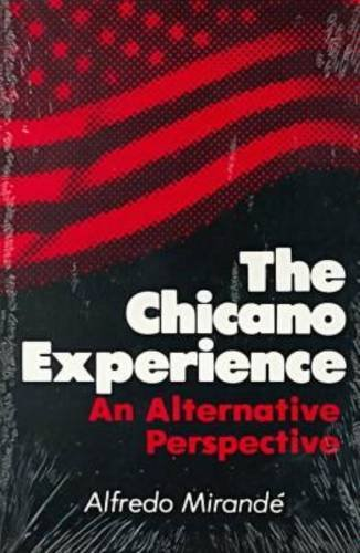 Chicano Experience An Alternative Perspective  1985 edition cover