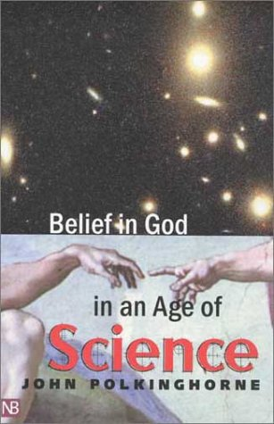 Belief in God in an Age of Science   2003 edition cover