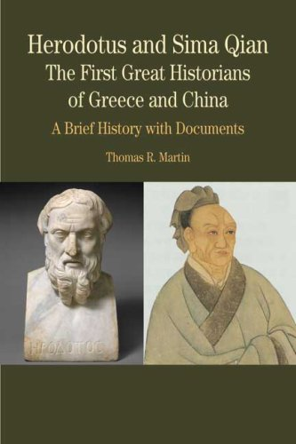 Herodotus and Sima Qian: the First Great Historians of Greece and China A Brief History with Documents  2010 edition cover