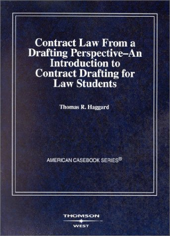 Contract Law from a Drafting Perspective--An Introduction to Contract Drafting for Law Students   2002 edition cover