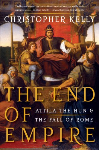 End of Empire Attila the Hun and the Fall of Rome N/A edition cover