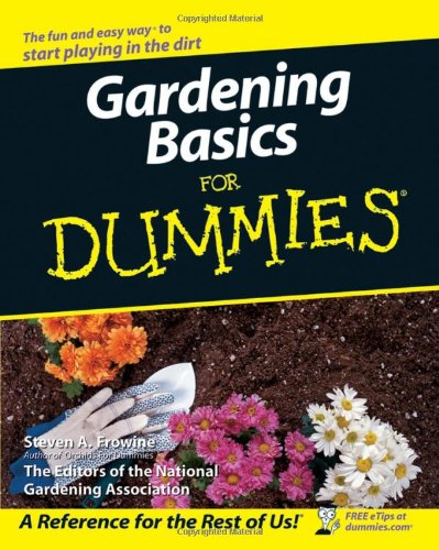 Gardening Basics for Dummies  3rd 2007 (Revised) edition cover