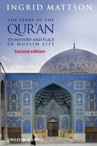 Story of the Qur'an Its History and Place in Muslim Life 2nd 2013 edition cover
