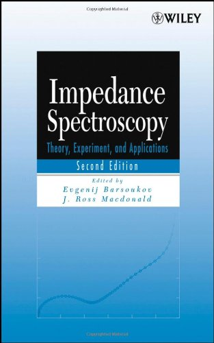 Impedance Spectroscopy Theory, Experiment, and Applications 2nd 2005 (Revised) 9780471647492 Front Cover