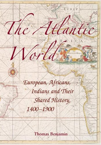 Atlantic World Europeans, Africans, Indians and Their Shared History, 14001900  2009 edition cover