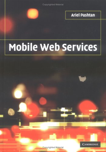 Mobile Web Services   2004 9780521830492 Front Cover