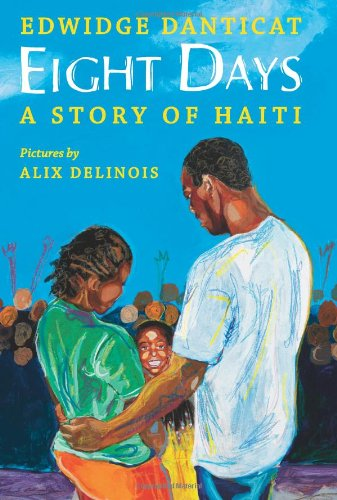 Eight Days A Story of Haiti  2010 edition cover