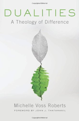 Dualities A Theology of Difference  2010 9780664234492 Front Cover