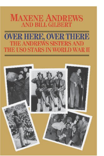 Over Here, over There-the Andrews Sister   2005 edition cover
