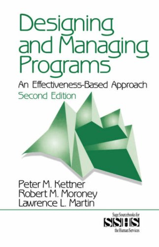 Designing and Managing Programs An Effectiveness-Based Approach 2nd 1999 (Revised) edition cover