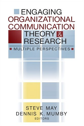 Engaging Organizational Communication Theory and Research Multiple Perspectives  2005 edition cover
