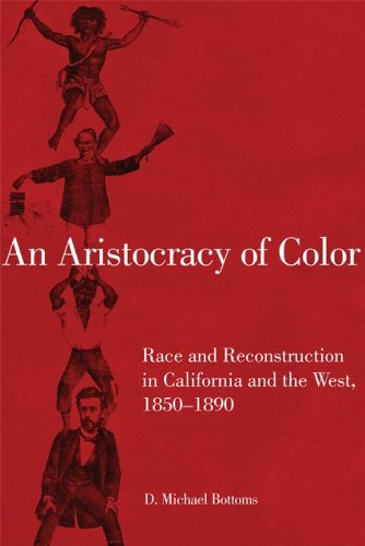 Aristocracy of Color Race and Reconstruction in California and the West, 1850-1890 N/A edition cover