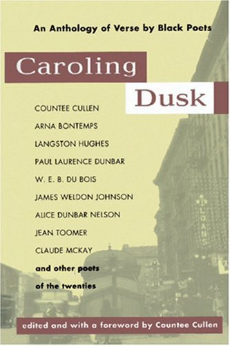 Caroling Dusk An Anthology of Verse by Black Poets of the Twenties N/A edition cover