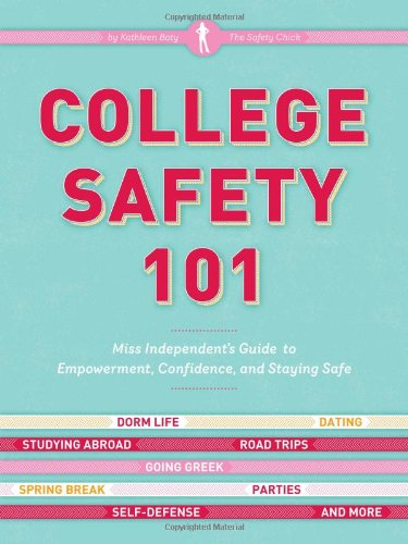College Safety 101 Miss Independent's Guide to Empowerment, Confidence, and Staying Safe  2011 edition cover