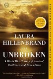 Unbroken: A World War II Story of Survival, Resilience, and Redemption  2014 9780812974492 Front Cover