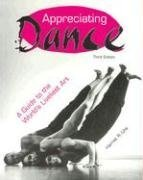Appreciating Dance A Guide to the World's Liveliest Art 3rd 2002 edition cover
