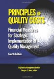 Principles of Quality Costs: Financial Measures for Strategic Implementation of Quality Management  2013 9780873898492 Front Cover