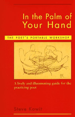 In the Palm of Your Hand The Poet's Portable Workshop N/A edition cover
