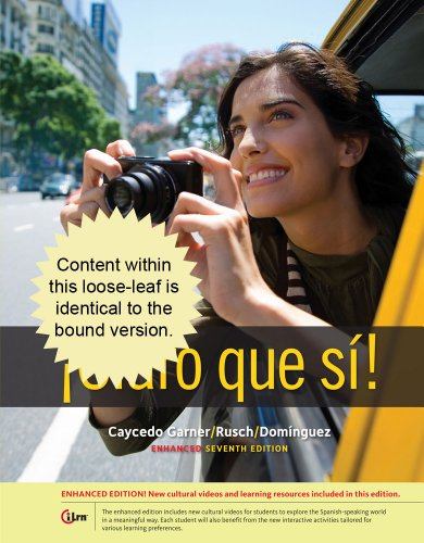 Claro que si!, Enhanced Student Text:   2014 9781285740492 Front Cover