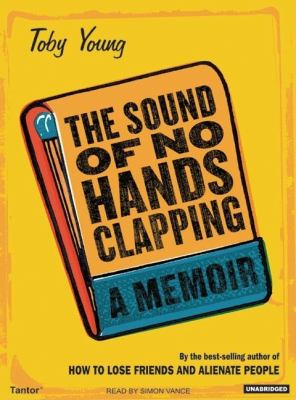 The Sound of No Hands Clapping: Library Edition  2006 9781400132492 Front Cover