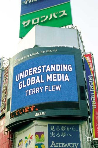 Understanding Global Media   2007 edition cover