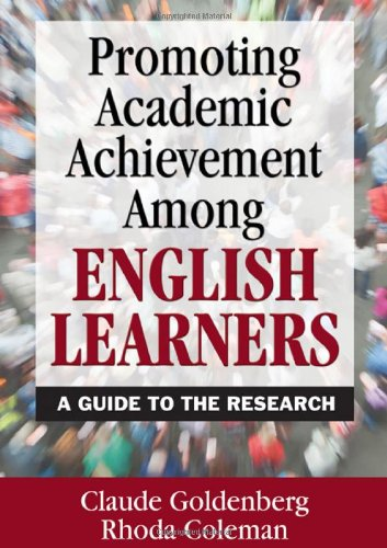 Promoting Academic Achievement among English Learners A Guide to the Research  2010 edition cover