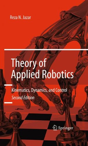 Theory of Applied Robotics Kinematics, Dynamics, and Control (2nd Edition) 2nd 2010 edition cover