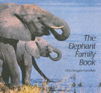 Elephant Family Book   1996 9781558585492 Front Cover