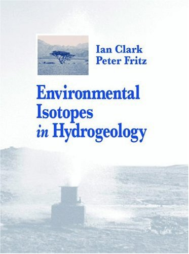 Environmental Isotopes in Hydrogeology   2013 edition cover