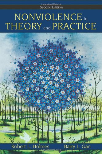 Nonviolence in Theory and Practice 2nd 2005 edition cover