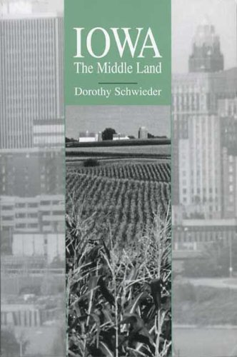 Iowa The Middle Land N/A edition cover