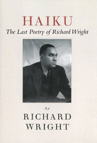 Haiku The Last Poetry of Richard Wright N/A edition cover