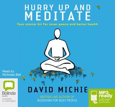 Hurry Up & Meditate: Your Starter Kit for Inner Peace and Better Health  2010 edition cover