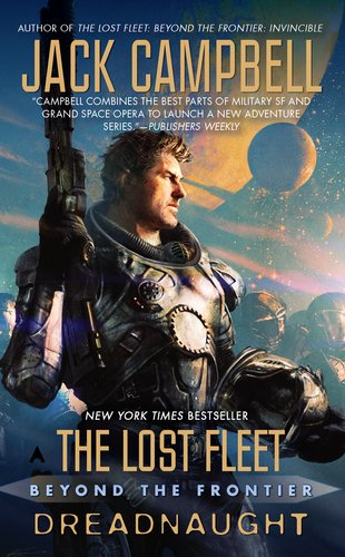 Lost Fleet: Beyond the Frontier: Dreadnaught  N/A 9781937007492 Front Cover