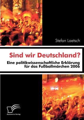 Sind Wir Deutschland?   2008 9783836658492 Front Cover