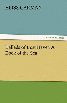 Ballads of Lost Haven a Book of the Se  N/A 9783842486492 Front Cover