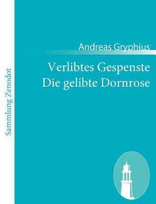 Verlibtes Gespenste Die Gelibte Dornrose   2010 9783843054492 Front Cover