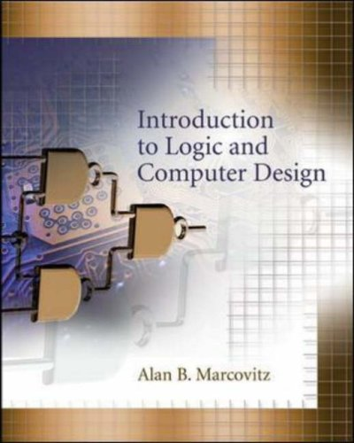 Introduction to Logic and Computer Design   2008 edition cover