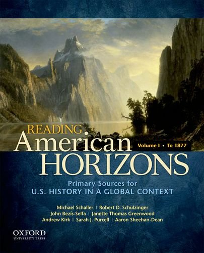 Reading American Horizons U. S. History in a Global Context, Volume I: To 1877  2012 edition cover