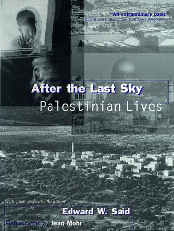After the Last Sky Palestinian Lives  1999 (Reprint) edition cover