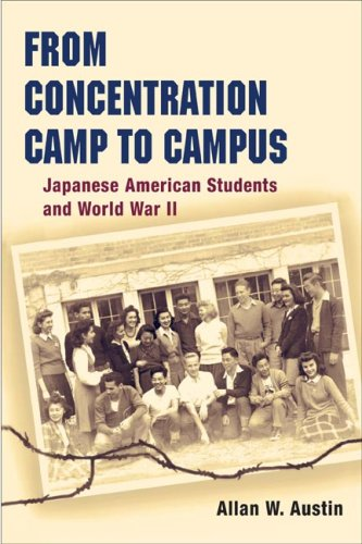 From Concentration Camp to Campus Japanese American Students and World War II N/A 9780252074493 Front Cover